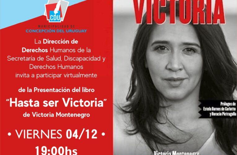 La nieta recuperada Victoria Montenegro presentará este viernes su libro en Concepción del Uruguay