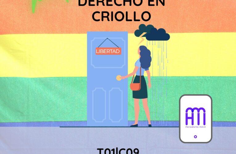 Derecho en Criollo T01E09: Ley de Identidad de Género